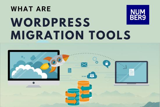 WordPress migration tools-Number9