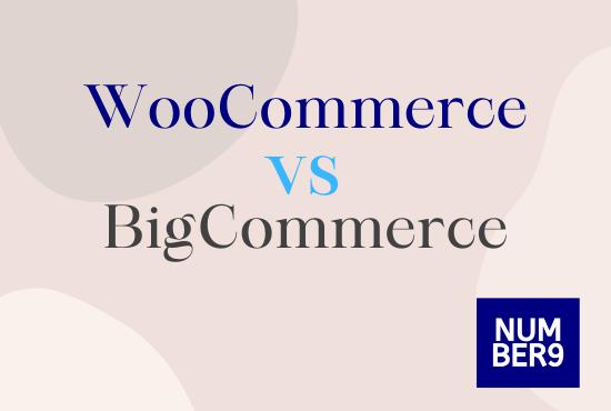 WooCommerce vs Bigcommerce